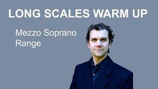 Mezzo Soprano Warm Up - Long Scales Full Range