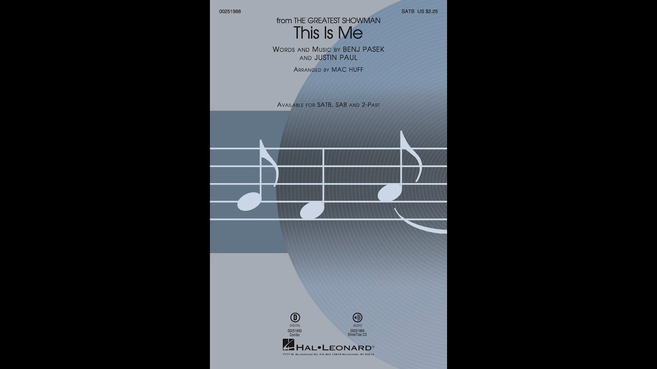This Is Me (from The Greatest Showman) (SATB Choir) - Arranged by Mac Huff
