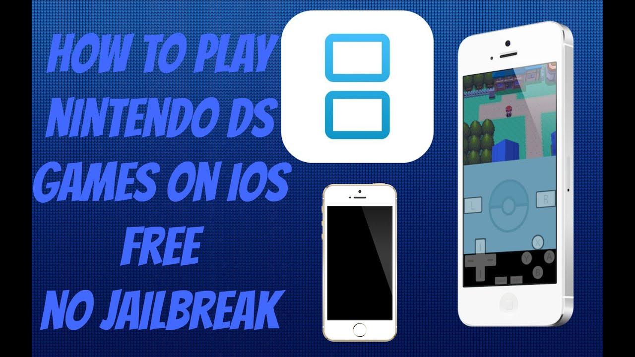 Nintendo Ds Emulator For Iphone 8