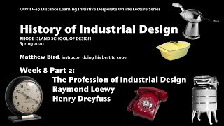 History Of Id Week 8 Part 2: The Profession Of Industrial Design  Henry Dreyfuss