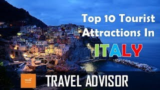 ITALY  - Top 10  tourist attractions that you MUST SEE | HD