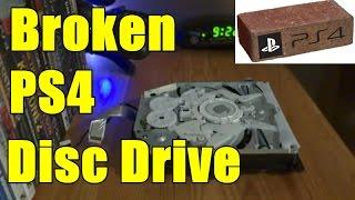 Broken PS4 Disc Drive