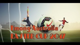 Hmoob Australia Easter Cup 2017