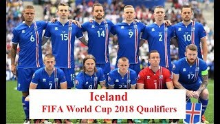 Iceland ● Road to Russia ● All 16 goals in 2018 World Cup Qualifiers European