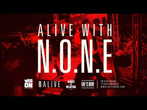 ALIVE WITH N.O.N.E – TWIO2 : 8ALIVE | RAP IS NOW