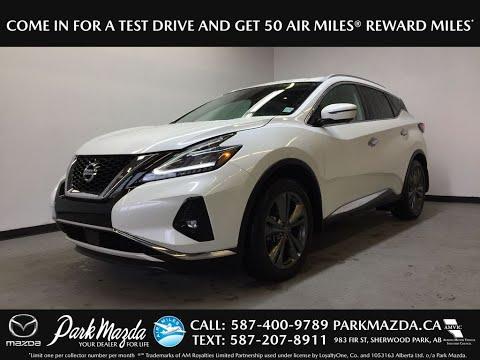 WHITE 2019 Nissan Murano PLATINUM Review Sherwood Park Alberta - Park Mazda