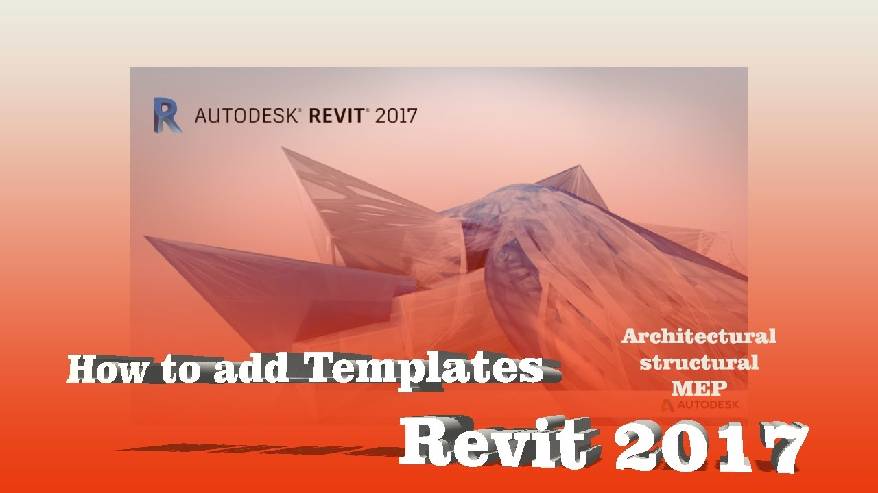 How to add missing Templates in Autodesk Revit 2017 without Download,  Repair or Reinstall