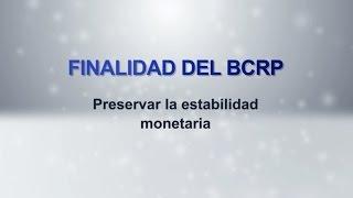 Video Institucional: Finalidad Del BCRP