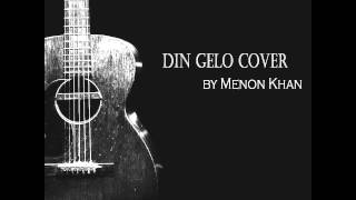 din gelo cover by menon khan