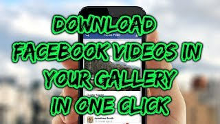 Video How To Download Facebook Video Directly In Your Phone Gallery | Facebook Tricks download MP3, 3GP, MP4, WEBM, AVI, FLV Juni 2018