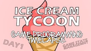 Ice Cream Tycoon - Game Development Timelapse (Day One)