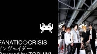 FANATIC◇CRISIS/インヴェイダー(アルバム「marvelous」に収録。) 動...