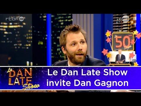 Surprise - Le Dan Late Show invite Dan Gagnon