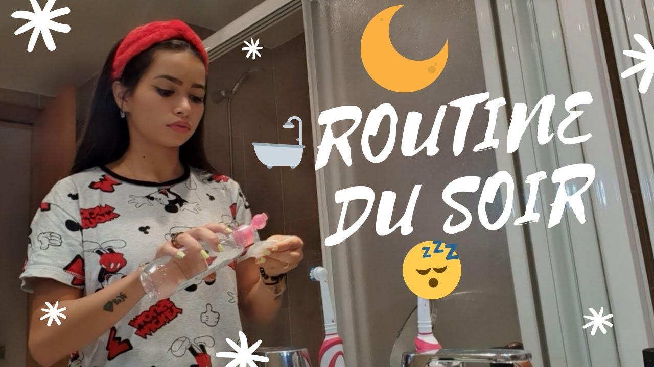 ROUTINE DU SOIR - روتيني المسائي