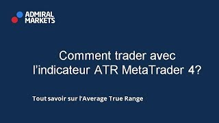 Comment trader avec l'indicateur ATR MetaTrader 4
