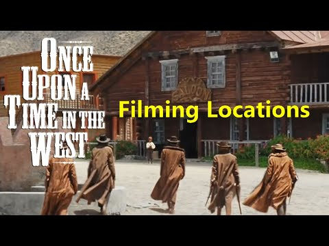 Once Upon a Time In the West ( filming location video ) Ennio Morricone Leone Fonda Bronson