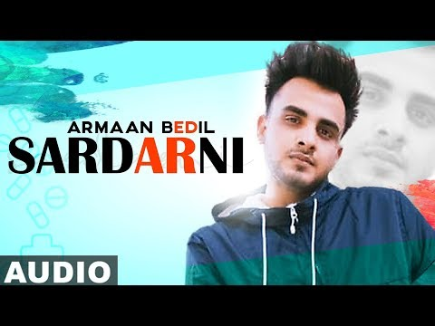 Sardarni (Full Audio) | Armaan Bedil | Ranjha Yaar | Tru Makers | Latest Punjabi Songs 2019