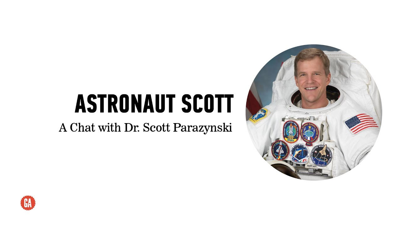 Astronaut Scott Parazynski: Leadership On and Off Earth - YouTube