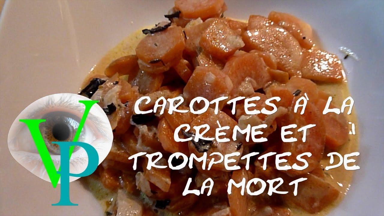 La recette des carottes à la crème et trompettes de la mort