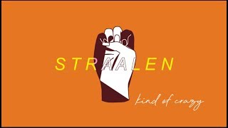 STRAALEN - Kinda Crazy (Lyric Video)