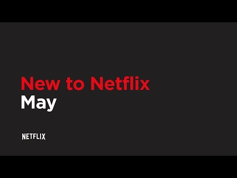 Everything coming to Netflix, Amazon Prime, and HBO Now in May