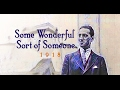 Some Wonderful Sort of Someone - Rare George Gershwin from 1918