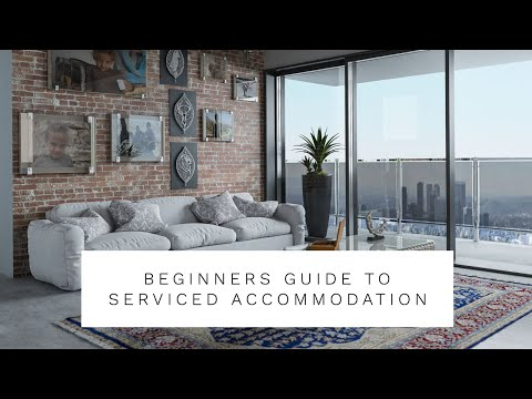 Beginners Guide To Serviced Accommodation