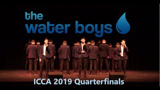 The Water Boys at the ICCA 2019 Quarterfinals