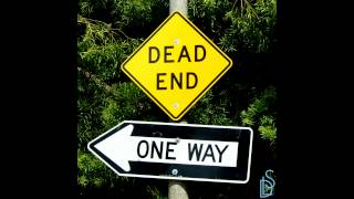 Dead End One Way (New Mixtape)