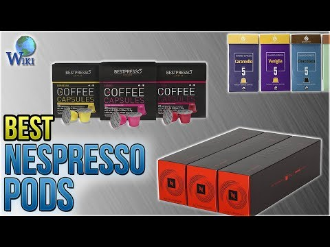 10 Best Nespresso Pods 2018