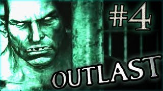 SO MUCH NOPE! - Outlast - Gameplay Walkthrough / Playthrough (4) w/ Commentary