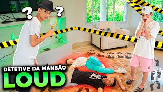DESCUBRA O ASSASSINO DOS YOUTUBERS NA NOVA MANSÃO LOUD!!