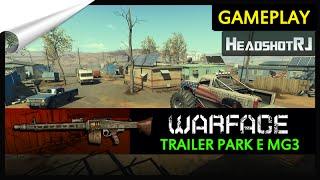Warface Trailer Park e MG3