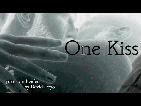"""""""One Kiss"""" a poem by David Deyo"""