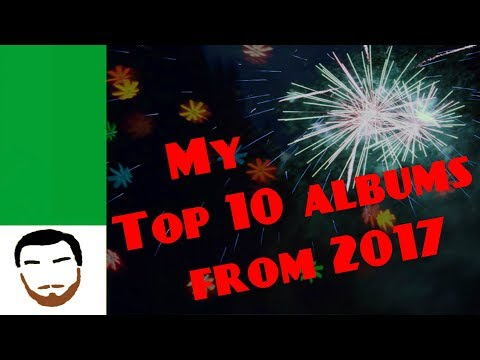 Music Review: My Top 10 Albums From 2017
