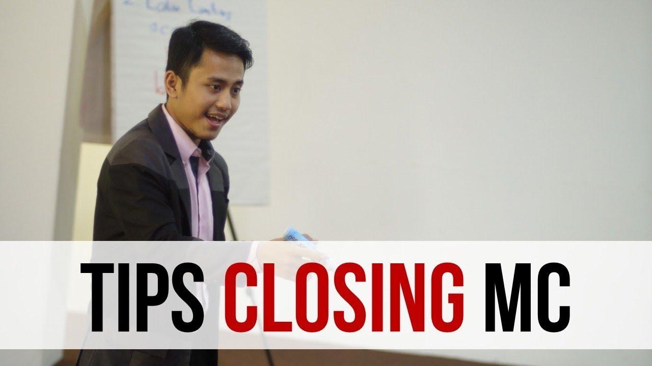 Tips Closing MC - Penutupan untuk MC - YouTube