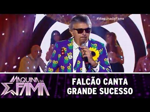 Máquina da Fama (18/07/16) Falcão canta grande sucesso