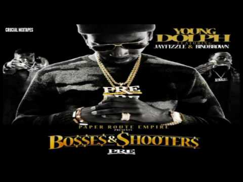Young Dolph - Bosses & Shooters ft. Jay Fizzle & Bino Brown