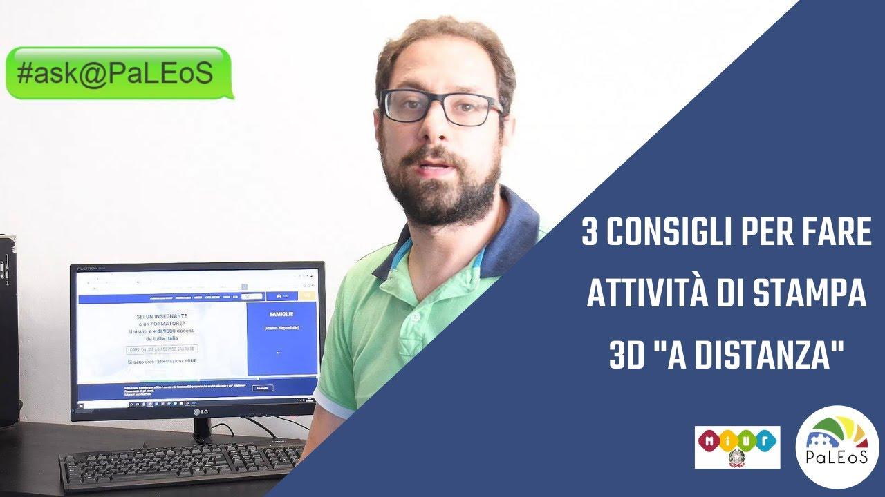 """3 consigli per fare attività di stampa 3D """"a distanza"""""""