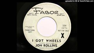 Jon Rollins - I Got Wheels (Fabor 133) [1964 rockabilly]