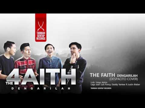 Despacito cover - The Faith ( Dengarilah )