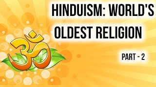 Hinduism origin history facts & beliefs Part 2, Major religions of world series 1