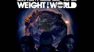 JARED EVAN - Weight of the World (Feat. Stat Quo & Roscoe Dash)