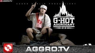 G-HOT - MEIN BESTER FREUND - AGGROGANT - ALBUM - TRACK 19
