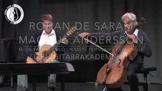 Rohan de Saram & Magnus Andersson