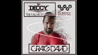 CRAIG DAVID X DJ Deccy - The Megamix Series