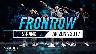S-Rank | FrontRow | World of Dance Arizona 2017 | #WODAZ17