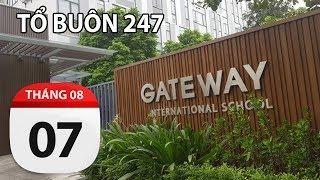Uẩn khúc xung quanh việc cháu bé lớp 1 t.ử v.o.n.g tại trường quốc tế Gateway TỔ BUÔN 247 07/09/2019