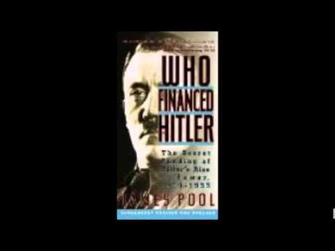 Who Financed Hitler ?  Eliot Stein Interviews James Pool   www.eliotstein.com
