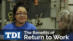 The Benefits of Return to Work | Division of Workers' Compensation